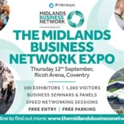 The Midlands Business Network Expo returns in September at the Ricoh Arena!