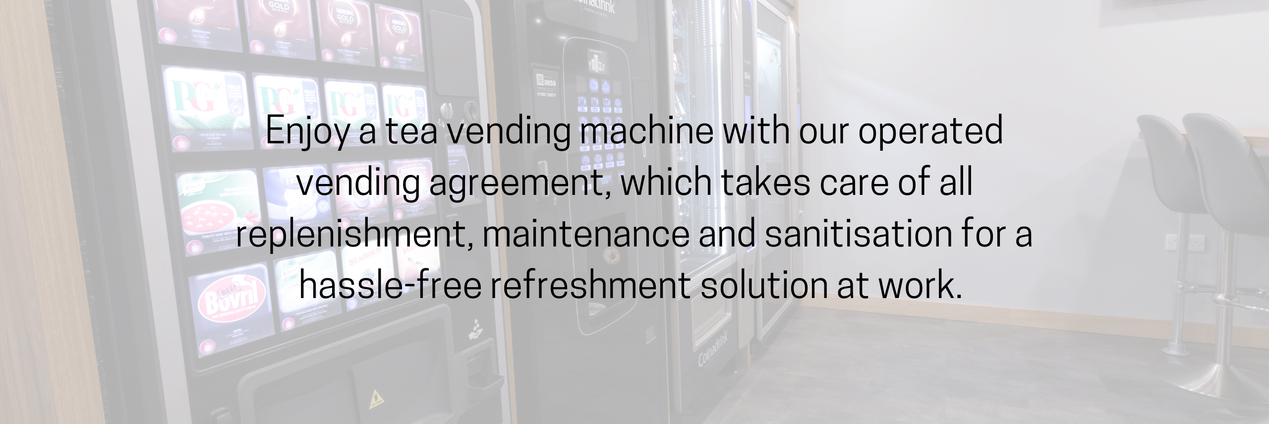 Enjoy a tea vending machine with our operated vending agreement, which takes care of all replenishment, maintenance and sanitisation for a hassle-free refreshment solution at work.