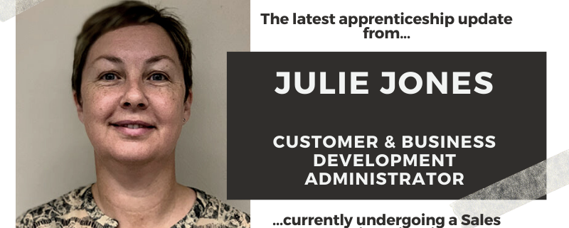 The latest update from Julie Jones, who is undergoing a sales apprenticeship course with us.