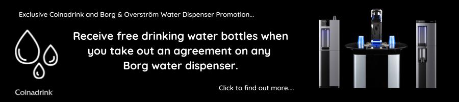 Borg water dispenser promotion.